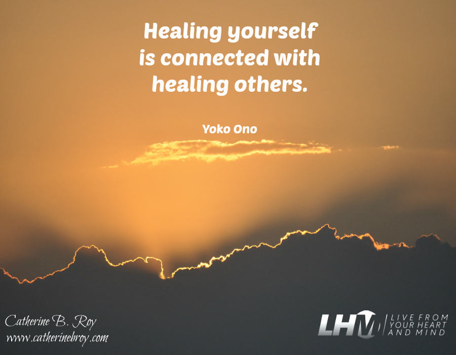 Healing Yourself--Healing Others