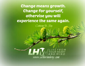 Change Means Growth