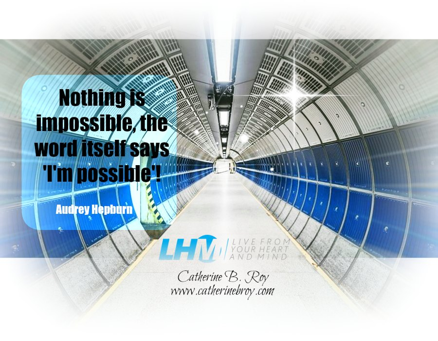 Nothing is Impossible, Audrey Hepburn