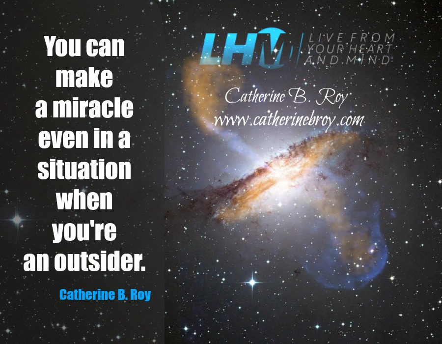 You Can Make a Miracle, Catherine B. Roy